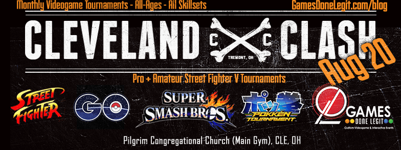 Clevelane Clash - Games Done Legit - Super Smash Bros Melee 4 Street Fighter Pokemon Go